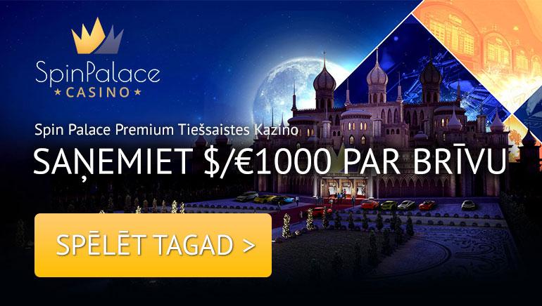 Spin Palace - AR SPIN PALACE ONLINE KAZINO KONTU TEV IR PIEEJA - SAŅEMIET 1000 € BONUSS